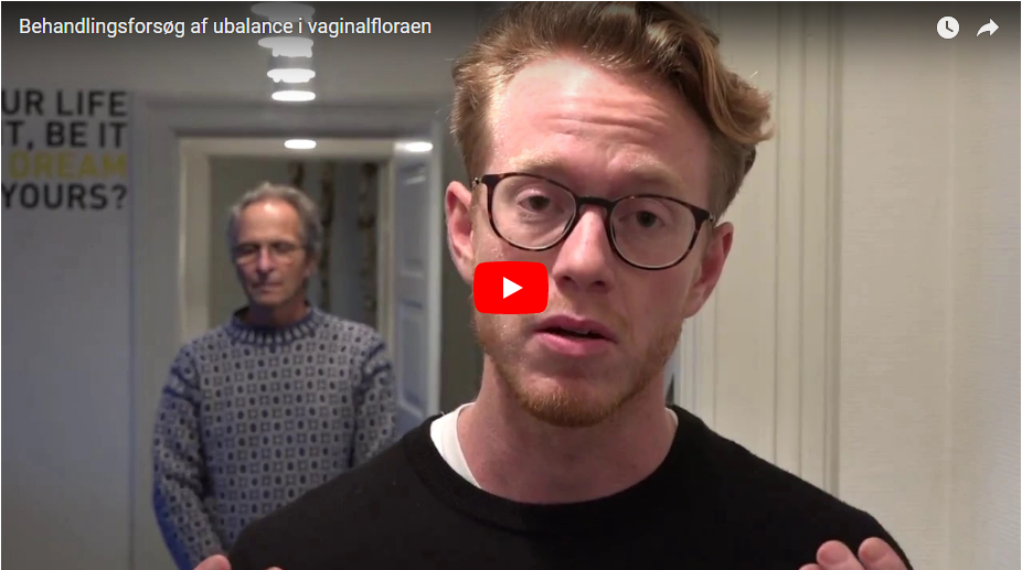 Video - Behandlingsforsøg af ubalance i vaginalfloraen