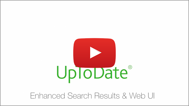 Video: UpToDate - Enhanced Search Results & Web UI